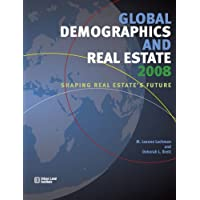 Global Demographics 2008: Shaping Real Estate's Future