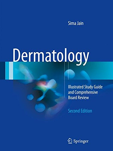 Dermatology: Illustrated Study Guide and Comprehensive Board Review - medicalbooks.filipinodoctors.org