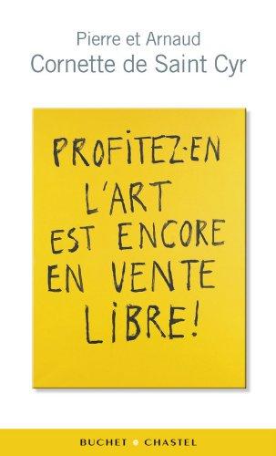 Download Profitez-en l'art est encore en vente libre ! (French Edition) pdf epub