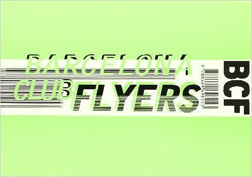 Descargar libros electrónicos gratis Barcelona Club Flyers (ACTAR) en español PDF iBook