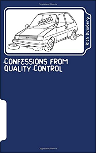 Confessions from quality control: Stories of bodges and