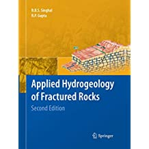 Applied Hydrogeology of Fractured Rocks: Second Edition