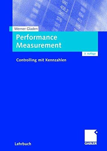 Performance Measurement. Controlling mit Kennzahlen