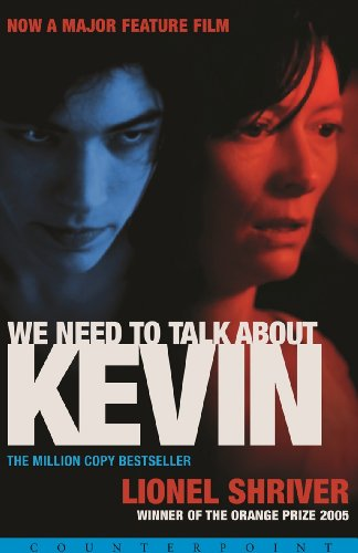 We Need to Talk About Kevin by [Shriver, Lionel]