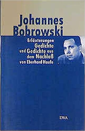 Erläuterungen Der Gedichte Von Johannes Bobrowski