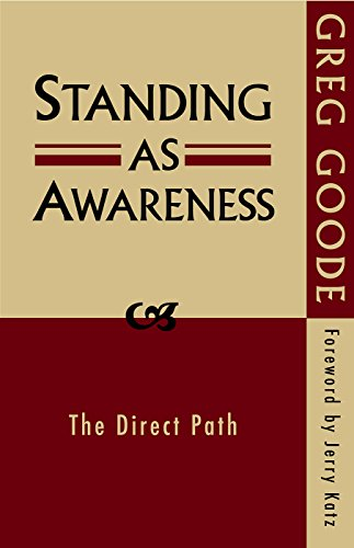 Standing as Awareness: The Direct Path (The Direct Path)