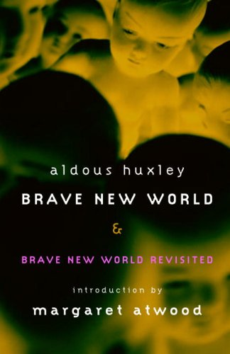 Brave New World Brave New World Revisited