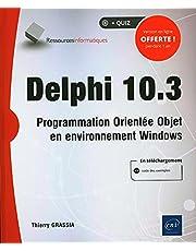 Delphi 10.3 : Programmation Orientée Objet en environnement Wind