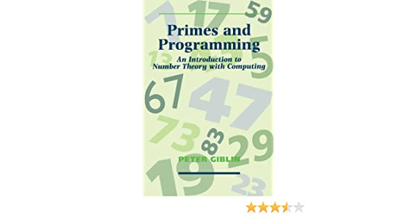 Primes and Programming: Computers and Number Theory