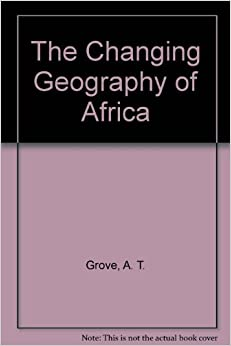The Changing Geography of Africa