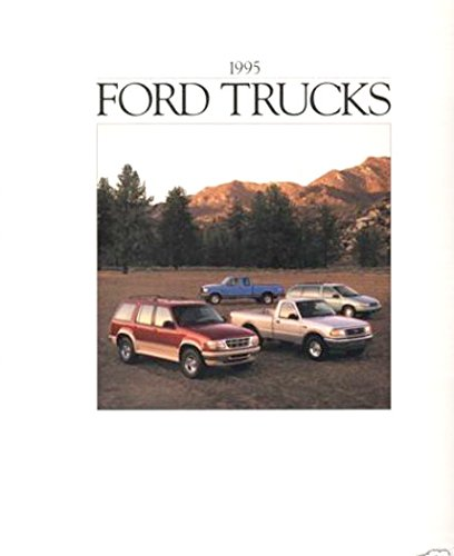 ORIGINAL 1995 TRUCK, SUV, VAN & PICKUP DEALERSHIP SALES BROCHURE - INCLUDES Explorer, Windstar, F-Series, Ranger, Bronco, Club Wagon, Aerostar, Commercial Van & Pickup