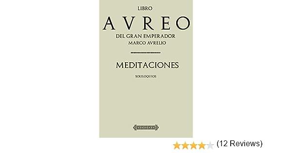 Antología Marco Aurelio: Meditaciones (Con notas) eBook: Aurelio ...