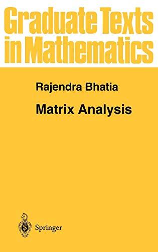 - Matrix Analysis (Graduate Texts in Mathematics)
