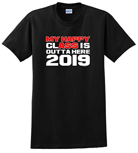 My Happy Class is Outta Here Class of 2019 Graduation T-Shirt Small Black