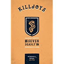 Killjoys: The Seven Deadly Sins