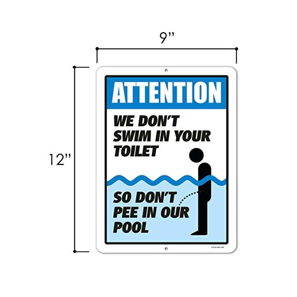 NO PEE IN OUR POOL decor pool pool supplies funny sign, all aluminum sign