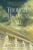 Though the Heavens Fall: A Collins-Burke Mystery