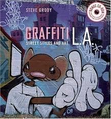 Read Online Graffiti L.A. Street Styles and Art pdf epub