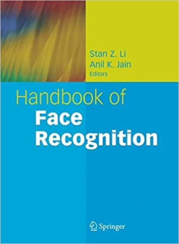 Handbook of Face Recognition: Stan Z  Li, Anil K  Jain