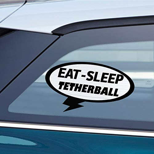 EAT SLEEP TETHERBALL Sport Car Laptop Wall Sticker Decal - 3.5'by6'(Small) or (Best Big 5 Tetherballs)