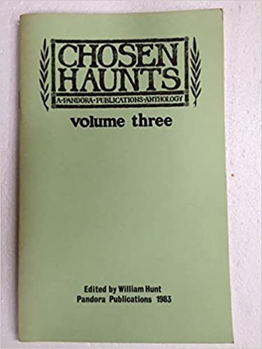 Chosen Haunts , A Horror Anthology, Volume Three