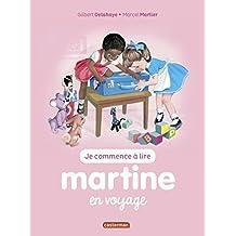 JE COMMENCE À LIRE AVEC MARTINE T.36 : MARTINE EN VOYAGE N.É.