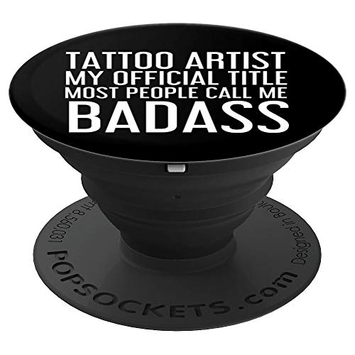 TATTOO ARTIST BADASS Art Gift Idea | Inking Gun Machine - PopSockets Grip and Stand for Phones and Tablets -