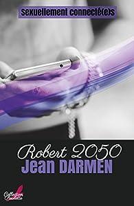 Robert 2050 par Jean Darmen