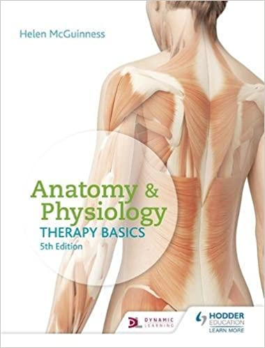 Anatomy & Physiology, Fifth Edition: Amazon.co.uk: Helen McGuinness ...
