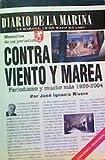 Contra Viento y Marea, José Ignacio Rivero, 1593880286
