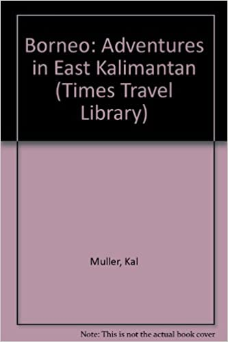 ??BETTER?? Borneo: Adventures In East Kalimantan (Times Travel Library). hotel coser aimed Spark personas Faculty hoteles Ciencias