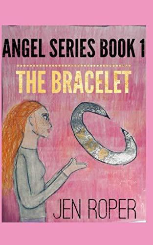 The bracelet (Angel Series)
