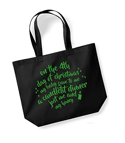On the 4th Day of Christmas... - Large Canvas Fun Slogan Tote Bag Black/Green
