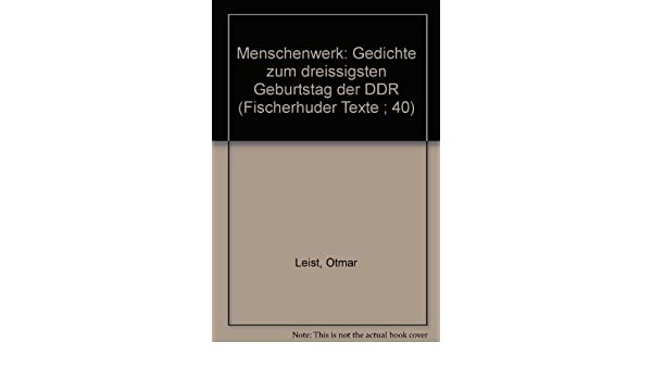 Menschenwerk Gedichte Zum 30 Geburtstag D Ddr