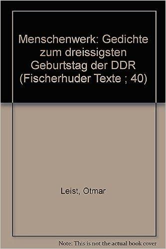 Menschenwerk Gedichte Zum 30 Geburtstag D Ddr Fischerhuder Texte