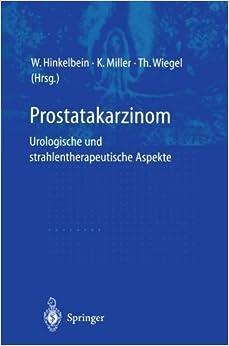Prostatakarzinom _ urologische und strahlentherapeutische Aspekte (German Edition) (1999-01-01)