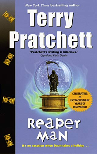 Reaper Man: A Novel of Discworld