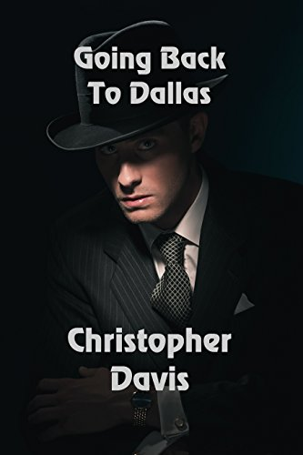 Going Back to Dallas by [Davis, Christopher]
