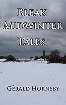 Bleak Midwinter Tales by [Hornsby, Gerald]