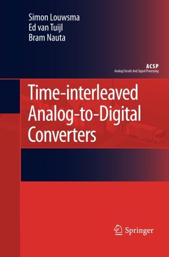 Time-interleaved Analog-to-Digital Converters (Analog Circuits and Signal (Adc Analog Digital Converter)