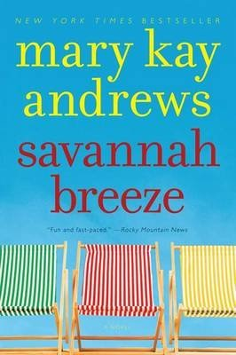 [Savannah Breeze] (By: Mary Kay Andrews) [published: July, 2012]