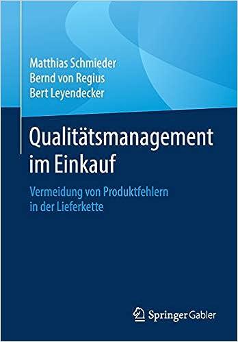 Qualitatsmanagement Im Einkauf Vermeidung Von Produktfehlern In Der Schmieder Matthias Von Regius Bernd Amazon De Bucher