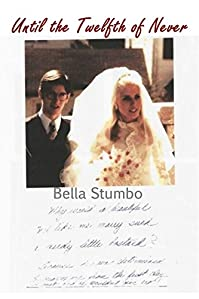 Until The Twelfth Of Never: Should Betty Broderick Ever Be Free? by Bella Stumbo ebook deal