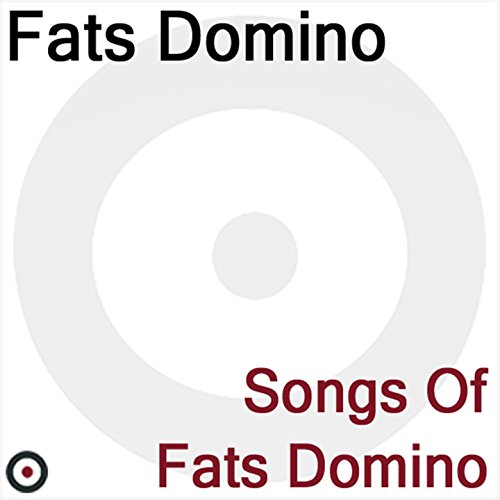 Songs of Fats Domino