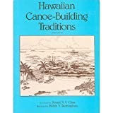 img - for Hawaiian Canoe Building Traditions book / textbook / text book