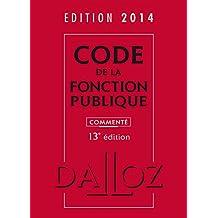 CODE DE LA FONCTION PUBLIQUE 2014, COMMENTÉ