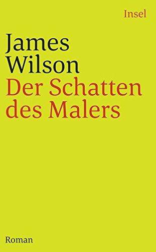 Der Schatten des Malers: Roman (insel taschenbuch)