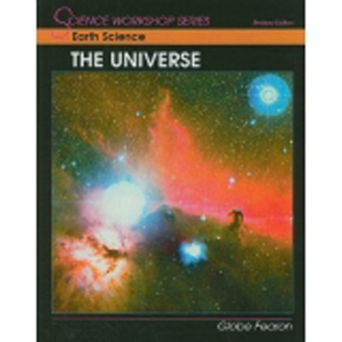 Earth Science Series - Earth Science: The Universe (Science Workshop Series)