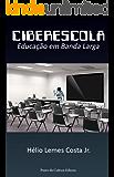 CiberEscola: Educação em Banda Larga