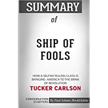 Summary of Ship of Fools by Tucker Carlson: Conversation Starters